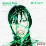 Drum & Bass Anthems 2013 Part.1 (2014)