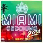 Ministry Of Sound — Miami Sessions (2014)