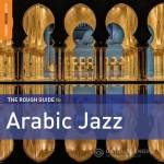 VA -Rough Guide to Arabic Jazz (2014)