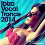 VA -Ibiza Vocal Trance (2014)