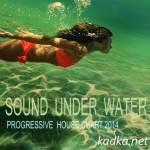 VA -Progressive Sound Under Warter (2014)