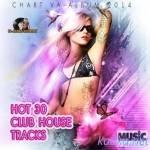 VA — Hot 30 Track Club House (2014)