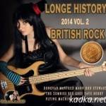 VA — Longe History British Rock Vol. 2 (2014)
