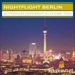 VA — Nightflight Berlin – 22 Premium Downbeat & Lounge Trax (2014)