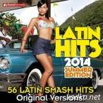 VA — Latin Hits 2014 Summer Edition 56 Latin Smash Hits (2014)