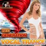 VA — Red Generation: Vocal Trance (2014)