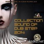 VA — Collection Sound Of DubStep (2014)