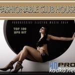 VA — Fashionable Club House (2014)
