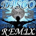 Disco — Dance & Club Remix (2014)