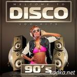 Welcome To DISCO 90\'s (2014)