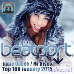 Beatport Indie Dance / Nu Disco Top 100 January 2015 (2015)