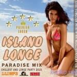 Island Longe: Paradise Mix (2015)