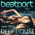 Beatport Top 100 Deep House June 2015 (2015)