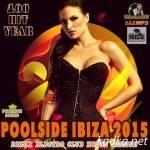 Poolside Ibiza: Club House Session (2015)