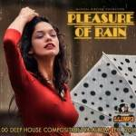 Pleasure Of Rain (2015)