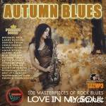 Love In My Soul: Autumn Blues (2015)