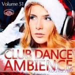 Club Dance Ambience Vol.51 (2016)