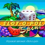 Игровой автомат «Slot-o-pol» в клубе Вулкан