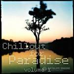 VA — Chillout for Paradise Vol 1 (2014)