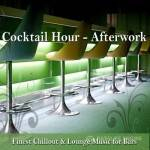 VA _Cocktail Hour: Afterwork (Finest Chillout & Lounge Music For Bars) (2014)