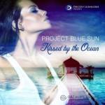 Project Blue Sun –Kissed By the Ocean (2014)