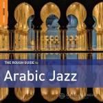 VA -Rough Guide to Arabic Jazz (2014)