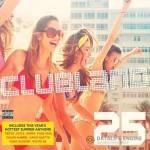 VA -Clubland 25 (Explicit) (2014)