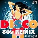 Disco 80s Remix Vol.1 (2014)