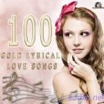 100 Gold Lyrical Love Songs (2015)