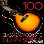 100 Classical Acoustic Guitar Songs (2015)