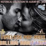 Timeless Pop-Rock Ballads About Love (2015)