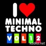 I Love Minimal Techno Vol. 12 (2015)
