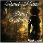 Quiet Music For Quiet Listening (2015)