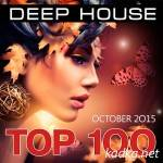 Top 100 Deep House (October 2015) (2015)