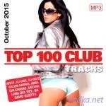 Top 100 Club Tracks (October 2015) (2015)