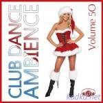 Club Dance Ambience Vol.50 (2015)